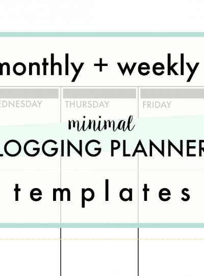 Weekly + Monthly Planners for Bloggers