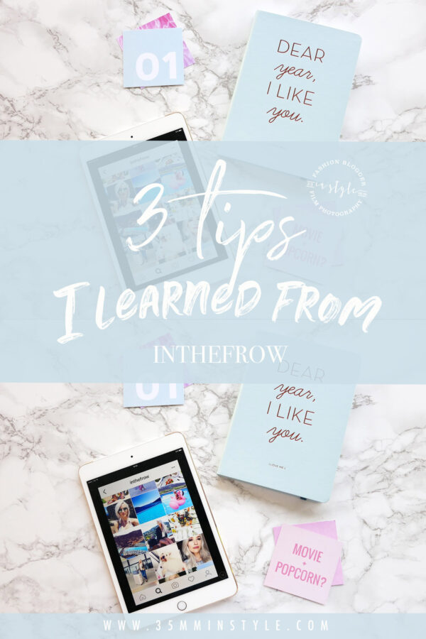 3 blogging tips I learned from inthefrow