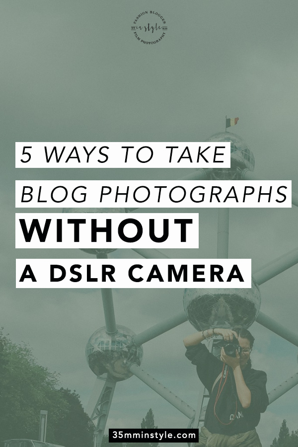 how to take blogging photograph without an expensive camera