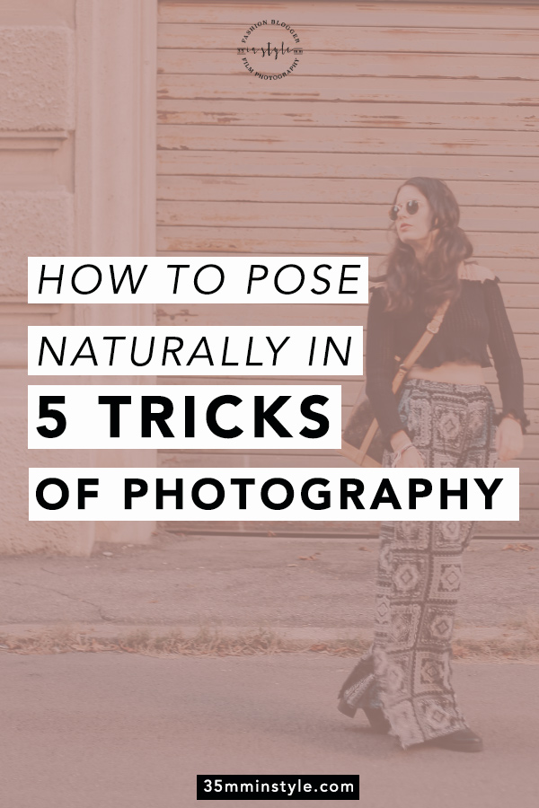 pinterest image with written 5 tricks on how to pose naturally