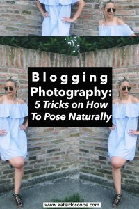 Blogging Tips on How to Pose Naturally
