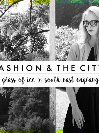 Fashion & The City, A Glass of Ice for South East England