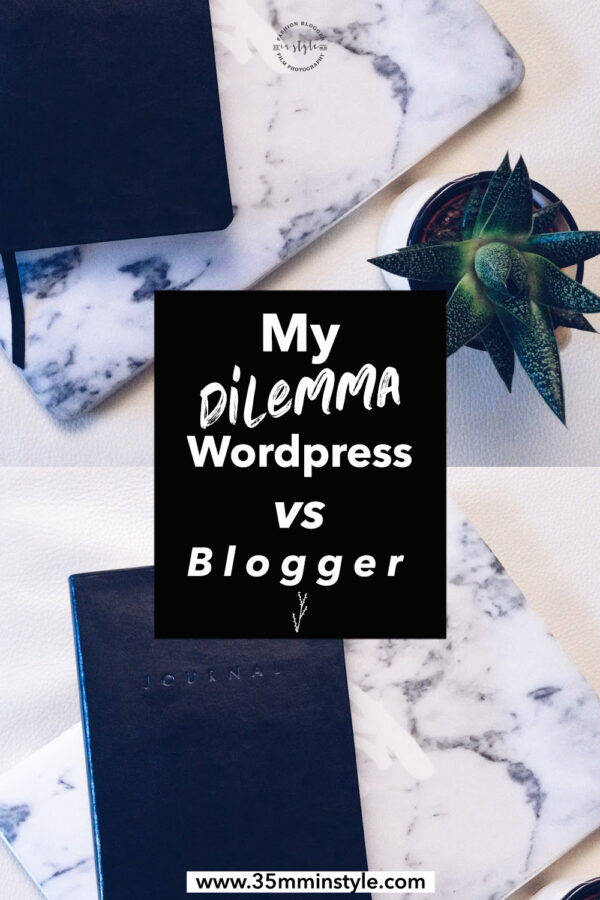 My Dilemma: Blogger vs Wordpress