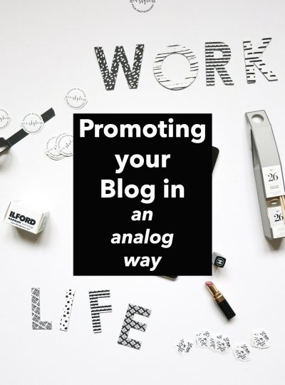 Promoting your blog in an analog way 35mminstyle