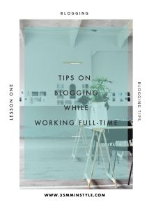 Top Tips on Blogging while Working Full-Time.