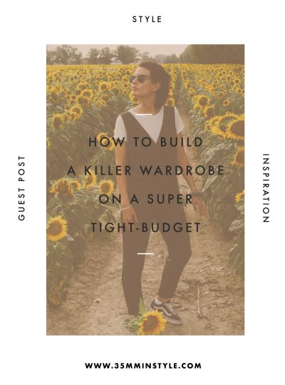 How to Build a Killer Wardrobe on a Super-Tight Budget
