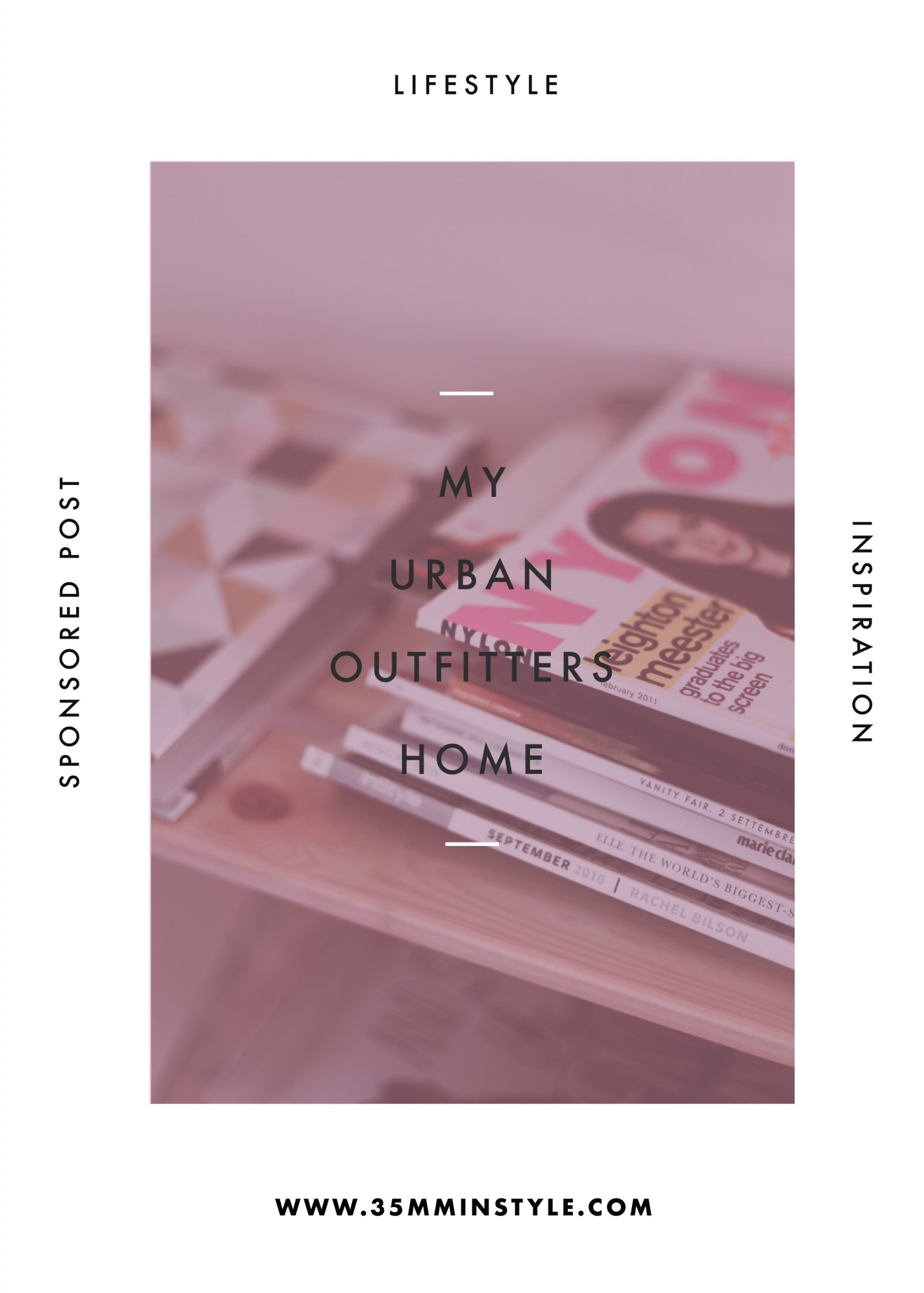 My Urban Outfitters Home 35mminstyle