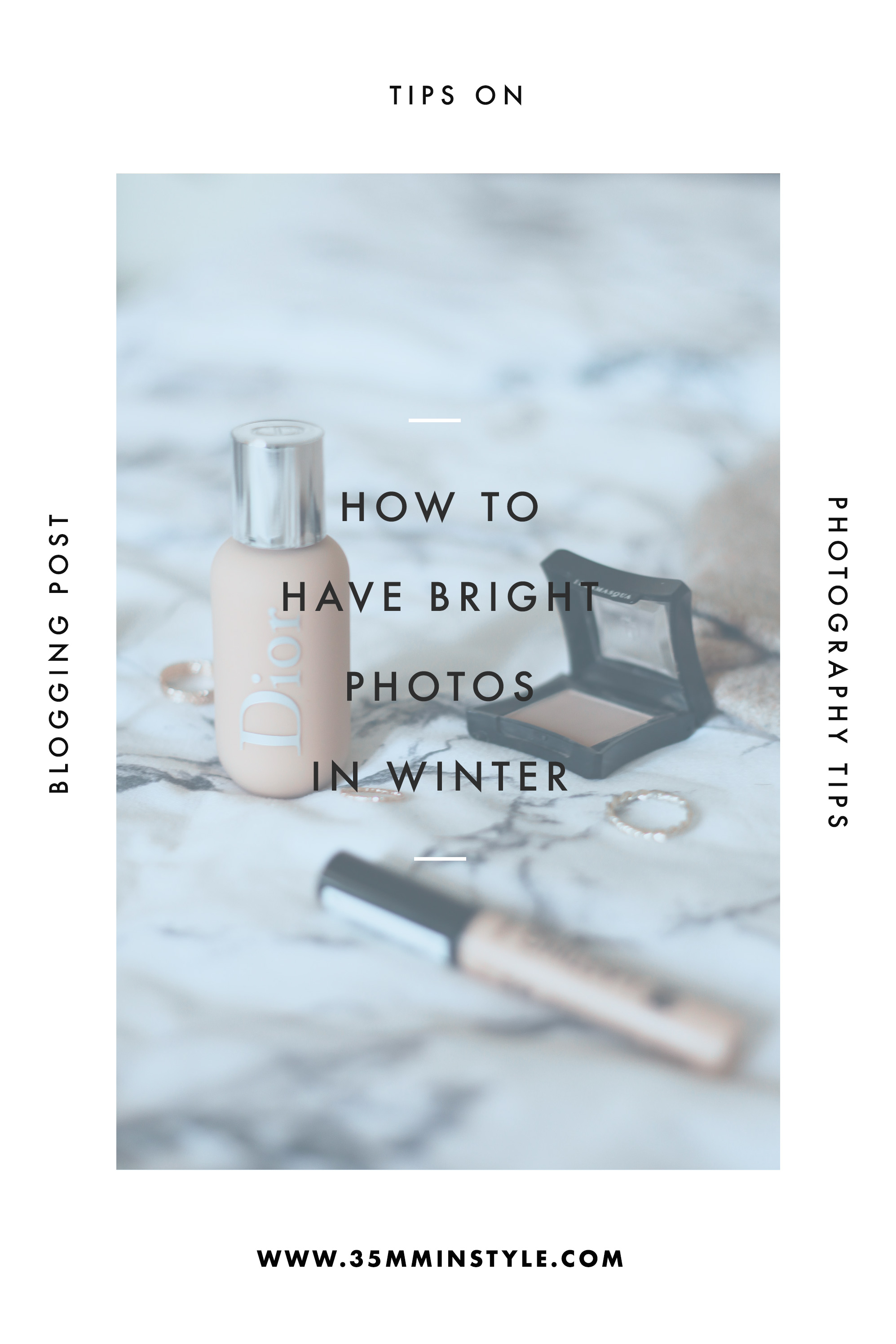 tips on how to have bright photos in winter 35mminstyle