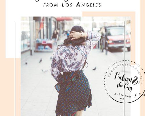 fashion and the city stylebymavika los angeles