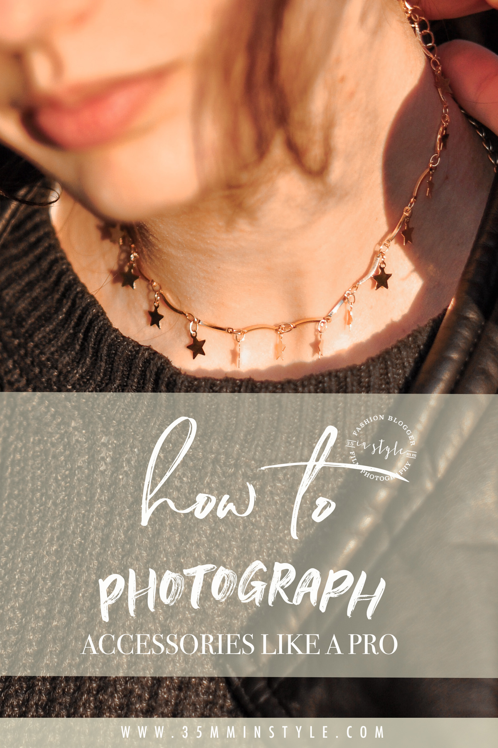 how to photograph accessories like a pro 35mminstyle