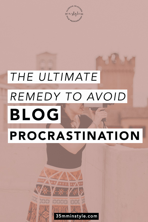 the ultimate remedy to avoid blog procrastination