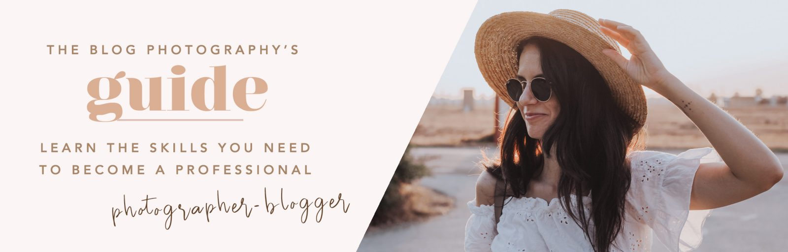 Blog Photography Guide to become a professional blogger photographer